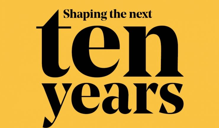 black text on yellow that says 'shaping the next ten years'