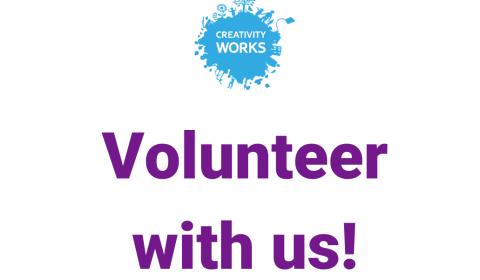 Creativity Works - Volunteers