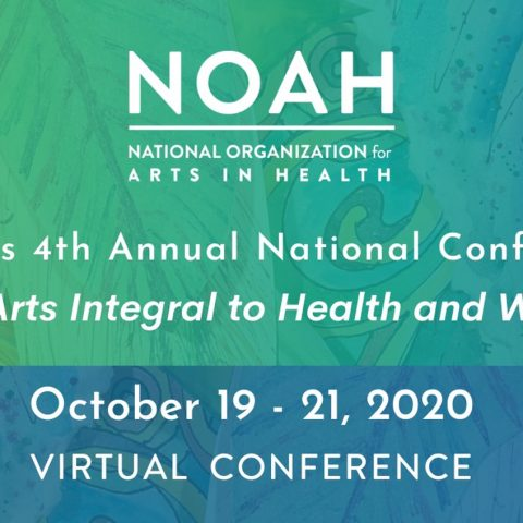NOAH Annual Conference: Making Arts Integral to Health and Wellbeing