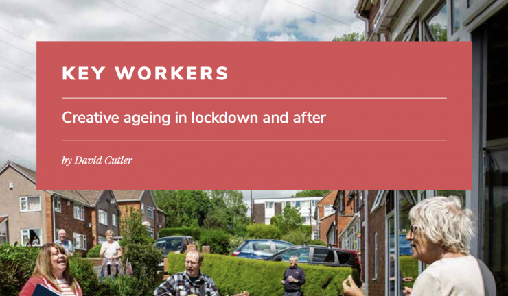 Creative ageing in lockdown, a new report by the Baring Foundation