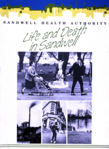 Roy Peters, photos, first annual public health report for Sandwell 'Life and Death in Sandwell',1989.